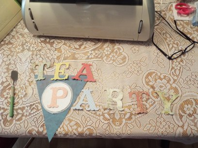 Tea Party banner made with the Cricut